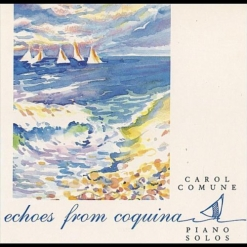 Cover image of the album Echoes From Coquina by Carol Comune