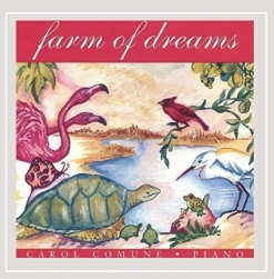 Cover image of the album Farm of Dreams by Carol Comune
