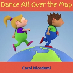 Cover image of the album Dance All Over the Map single by Carol Nicodemi
