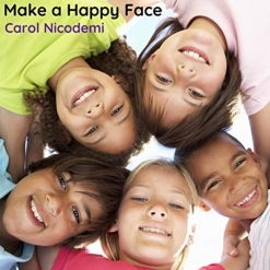 Cover image of the album Make a Happy Face EP by Carol Nicodemi