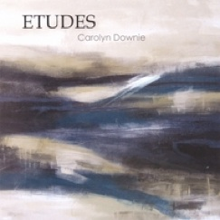 Cover image of the album Etudes by Carolyn Downie
