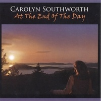 Cover image of the album At the End of the Day by Carolyn Southworth