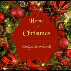 Cover image of the album Home for Christmas by Carolyn Southworth