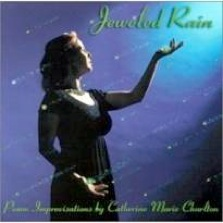 Cover image of the album Jeweled Rain by Catherine Marie Charlton