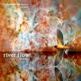 Cover image of the album River Flow - Sanctuary by Catherine Marie Charlton