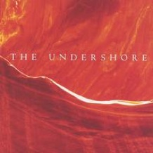 Cover image of the album The Undershore by Catherine Marie Charlton