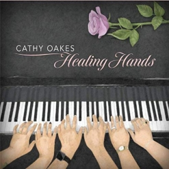 Cover image of the album Healing Hands by Cathy Oakes