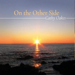 Cover image of the album On the Other Side by Cathy Oakes