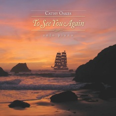 Cover image of the album To See You Again by Cathy Oakes
