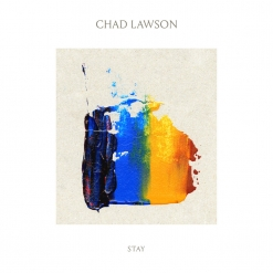Cover image of the album Stay (single) by Chad Lawson