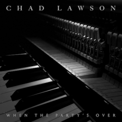 Cover image of the album When The Party's Over (single) by Chad Lawson