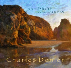 Cover image of the album One Drop Became an Ocean by Charles Denler