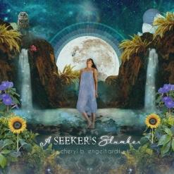 Cover image of the album A Seeker's Slumber by Cheryl B. Engelhardt