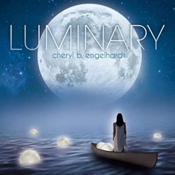 Cover image of the album Luminary by Cheryl B. Engelhardt