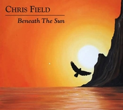 Cover image of the album Beneath the Sun by Chris Field