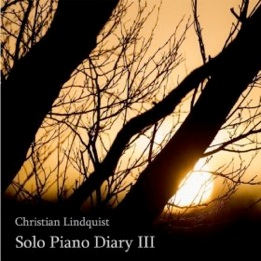 Cover image of the album Solo Piano Diary III by Christian Lindquist