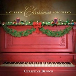 Cover image of the album A Classic Christmas by Christine Brown