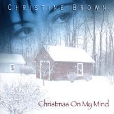 Cover image of the album Christmas On My Mind by Christine Brown