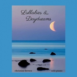 Cover image of the album Lullabies & Daydreams by Christine Brown