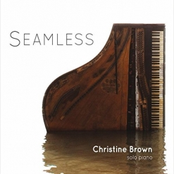 Cover image of the album Seamless by Christine Brown