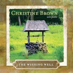 Cover image of the album The Wishing Well by Christine Brown