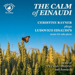 Cover image of the album The Calm of Einaudi by Christine Rayner