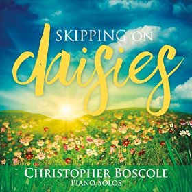 Cover image of the album Skipping On Daisies by Christopher Boscole