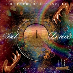 Cover image of the album Soul Dreams by Christopher Boscole