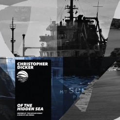Cover image of the album Of The Hidden Sea EP by Christopher Dicker