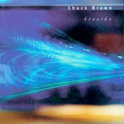 Cover image of the album Breathe by Chuck Brown