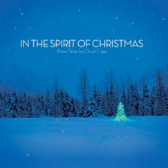 Cover image of the album In the Spirit of Christmas by Chuck Cape