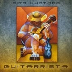 Cover image of the album Guitarrista by Ciro Hurtado
