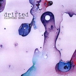 Cover image of the album Drifted by Clifford Borg