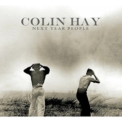 Cover image of the album Next Year People by Colin Hay