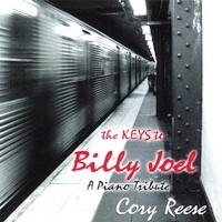 Cover image of the album The Keys to Billy Joel by Cory Reese