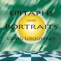 Cover image of the album Epitaphs and Portraits by Craig Urquhart