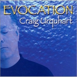 Cover image of the album Evocation by Craig Urquhart