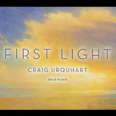 Cover image of the album First Light by Craig Urquhart
