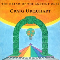 Cover image of the album The Dream of the Ancient Ones by Craig Urquhart