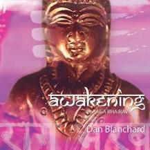 Cover image of the album Awakening - Raga Bhairav by Dan Blanchard