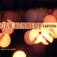 Cover image of the album Lantern by Dan Kennedy