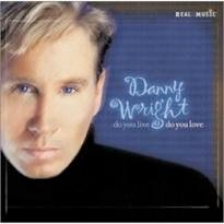 Cover image of the album Do You Live Do You Love by Danny Wright