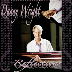 Cover image of the album Reflections by Danny Wright
