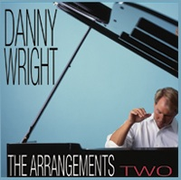 Cover image of the album The Arrangements Two by Danny Wright