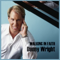 Cover image of the album Walking In Faith by Danny Wright