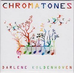 Cover image of the album Chromatones by Darlene Koldenhoven
