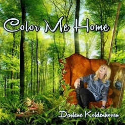 Cover image of the album Color Me Home by Darlene Koldenhoven