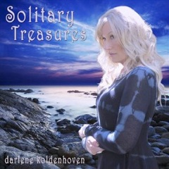 Cover image of the album Solitary Treasures by Darlene Koldenhoven