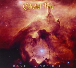 Cover image of the album Celestial Fire by Dave Bainbridge