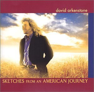 Cover image of the album Sketches From an American Journey by David Arkenstone